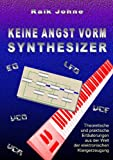 Keine Angst Vorm Synthesizer, Raik Johne, 3839188180