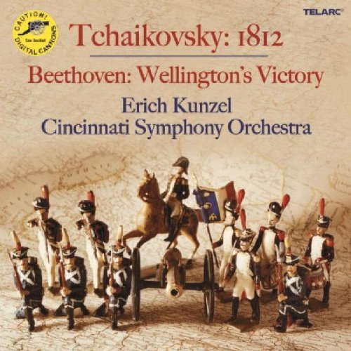 Tchaikovsky 1812 Overture / Beethoven Wellington's Victory / Liszt Battle of Huns / Kunzel, Cincinnati Symphony Orchestra