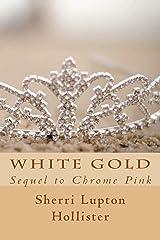 White Gold (The Leeward Files) Paperback