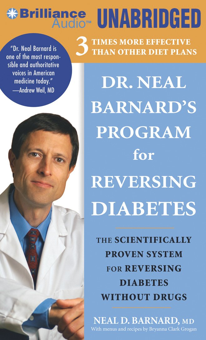 Dr. Neal Barnard's Program for Reversing Diabetes: The Scientifically Proven System for Reversing Diabetes Without Drugs pdf