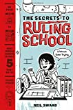 Secrets to Ruling School (Without Even Trying) (Secrets to Ruling School #1) (The Secrets to Ruling School)