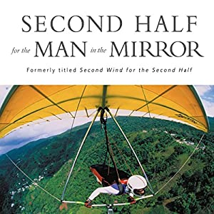 Second Half for the Man in the Mirror Audiobook