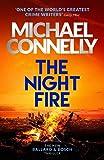 The Night Fire: A Bosch and Ballard thriller