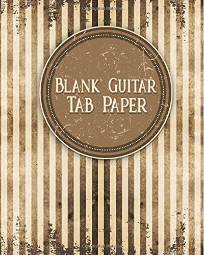 """Download Blank Guitar Tab Paper: 10 6-line Tablature Staves per Page with a """"TAB"""" clef - Blank Music Score Sheet / Blank Staff Paper Book (Volume 13) PDF"""