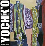 My Old Roots by Yochk'o SEFFER (2007-12-21)