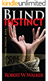 Blind Instinct (Instinct Series Book 7)