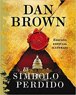 EL SIMBOLO PERDIDO (EDICION ILUSTRADA)(9788408097785): DAN BROWN: 9788408097785: Amazon.com: Books
