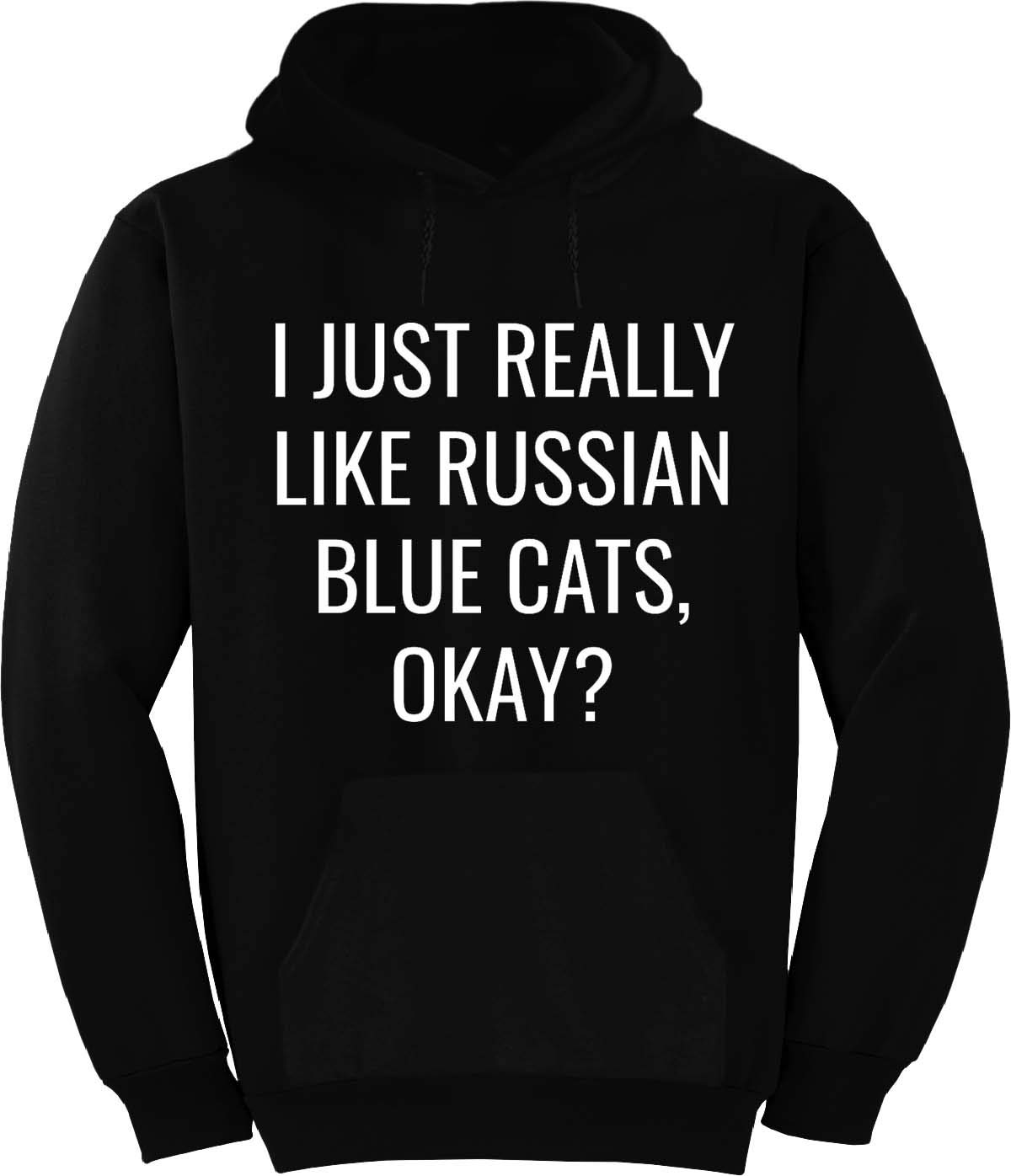 I JUST Really Like Russian Blue Cats Hoodie