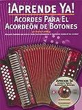 Aprende Ya! Acordes Para el Acordeon de Botones, Foncho Castellar, 0825628784