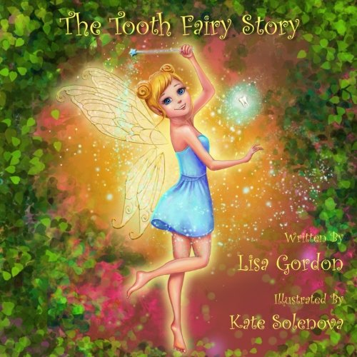 The Tooth Fairy Story (Fairy Village) (Volume 1)