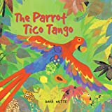 The Parrot Tico Tango, Anna Witte, 1417694068