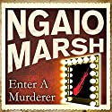 Enter a Murderer Audiobook by Ngaio Marsh Narrated by James Saxon