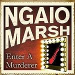 Enter a Murderer   Ngaio Marsh