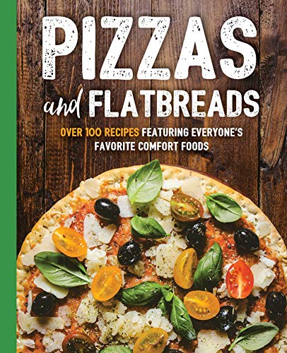 Pizzas and Flatbreads (The Art of Entertaining) by Cider Mill Press