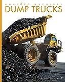 Dump Trucks (Amazing Machines)