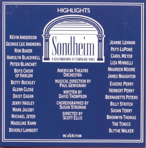 Sondheim: A Celebration at Carnegie Hall (Highlights) (Concert Cast Recording - The At Broadway