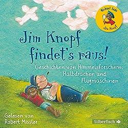 Geschichten von Himmelsforschern, Halbdrachen und Flugmaschinen (Jim Knopf findet's raus)