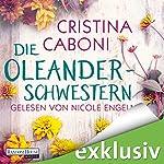 Die Oleanderschwestern   Cristina Caboni