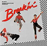 Breakin' Original Motion Picture Soundtrack