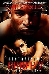 Restraining Order 2: A Tragic Love Kindle Edition