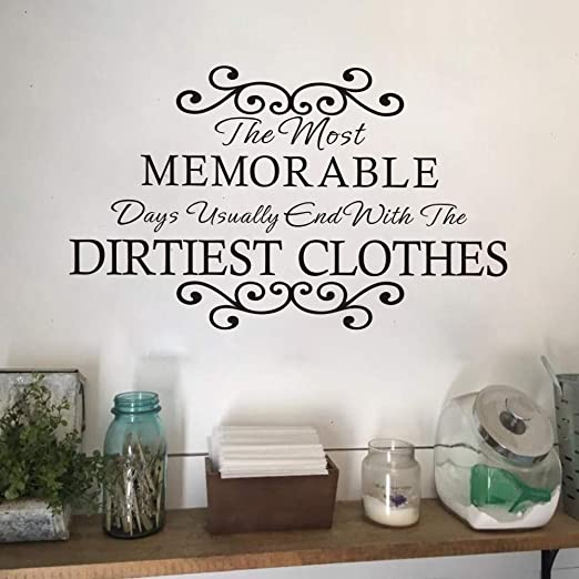 Amazon Com Moharwall Laundry Room Sign Wall Decal Sticker Quotes Vinyl Art Decor The Most Memorable Days End With The Dirtiest Clothes Home Kitchen
