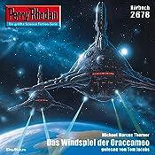 Das Windspiel der Oraccameo (Perry Rhodan 2678) | Michael Marcus Thurner