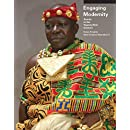 Engaging Modernity: Asante in the Twenty-First Century