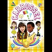 Carrossel – edição oficial para fãs