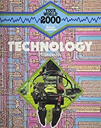Technology 2000 (Your World 2000)
