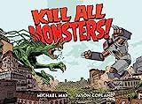 Kill All Monsters Omnibus Volume 1