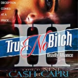 Trust No Bitch 3: Deadly Alliance