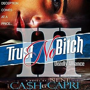 Trust No Bitch 3 Audiobook