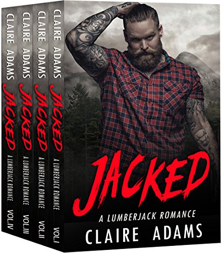 Jacked - The Complete Series Box Set (A Lumberjack Neighbor Romance) cover
