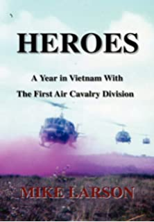 Manual Air Cav: History of the 1st Cavalry Division in Vietnam 1965-1969