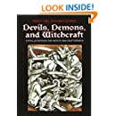 Devils, Demons and Witchcraft