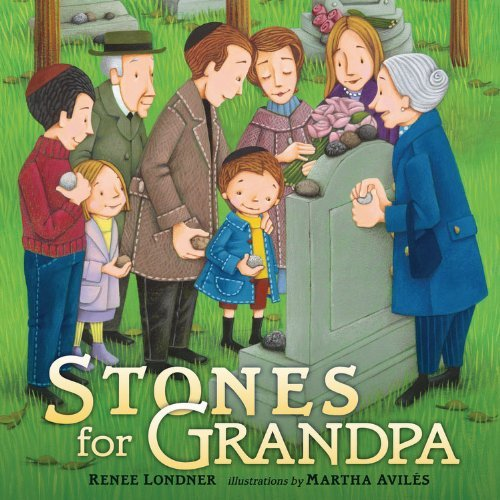 By Renee Londner Stones for Grandpa [Paperback] ebook