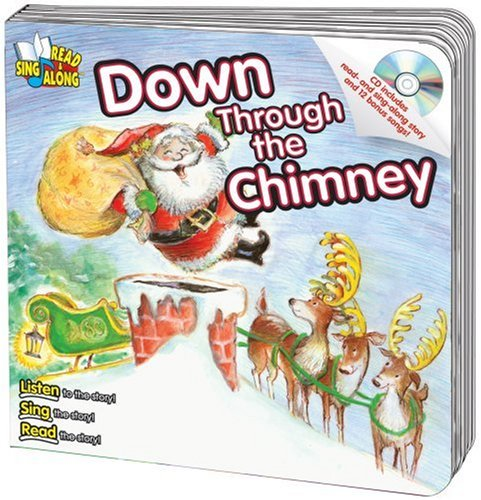 Read Online Down Through the Chimney Read & Sing Along Board Book With CD pdf