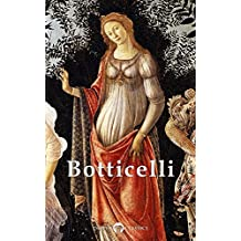 Delphi Complete Works of Sandro Botticelli (Illustrated) (Masters of Art Book 20)