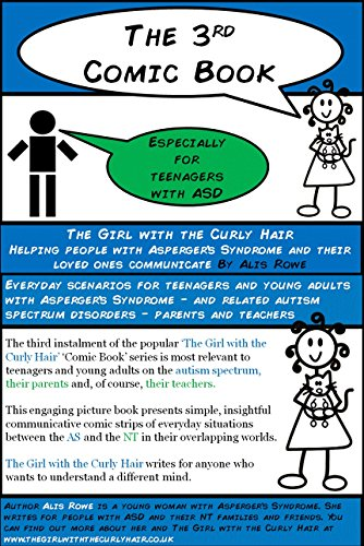The Girl with the Curly Hair presents The 3rd Comic Book: For Teenagers with Asperger's Syndrome (The Girl with the Curly Hair presents The Comic Books)