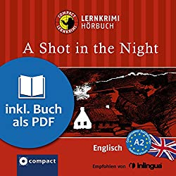 A Shot in the Night (Compact Lernkrimi Hörbuch)