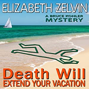 Death Will Extend Your Vacation Audiobook