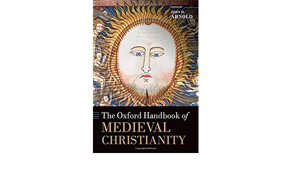 Amazon.com: The Oxford Handbook of Medieval Christianity ...