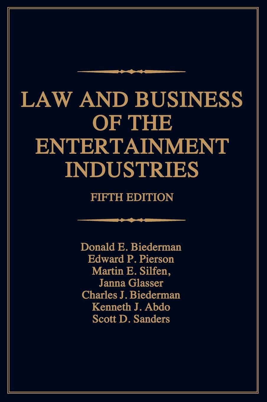 Law and Business of the Entertainment