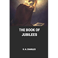The Book of Jubilees {Annotated] (English Edition)