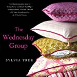 The Wednesday Group | Sylvia True