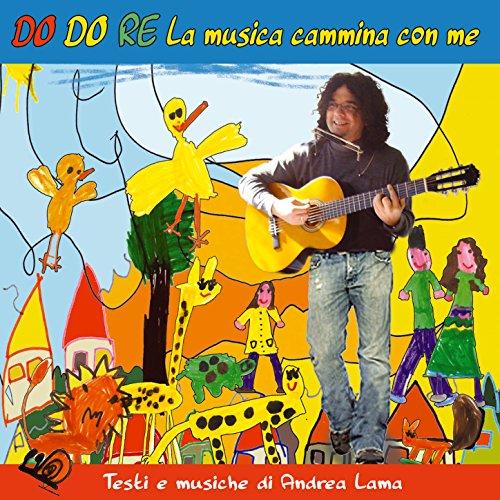 lama from the album do do re la musica cammina con me september 22