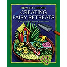 Creating Fairy Retreats (How-To Library)