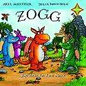 Zogg und Tommi Tatze Hörbuch von Julia Donaldson Gesprochen von: Ilona Schulz