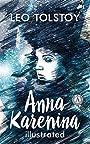 Anna Karenina (illustrated): Russian Classics (Illustrated Classics Library)
