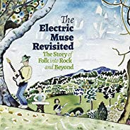 Electric Muse Revisited - The Story Of Folk Into Rock & Beyond (4Cd Box